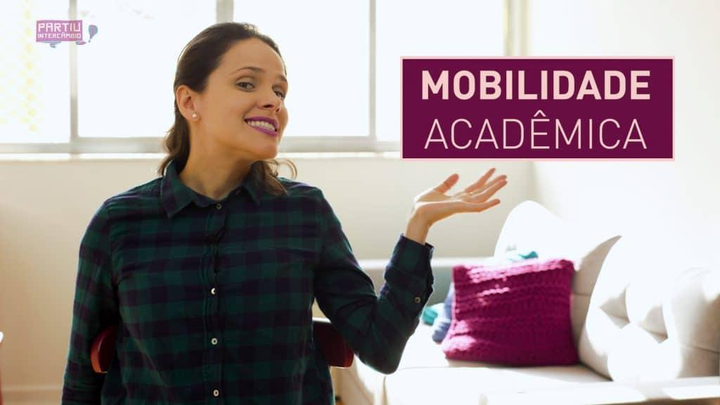 Como fazer intercâmbio na faculdade Entenda a mobilidade acadêmica partiu intercambio