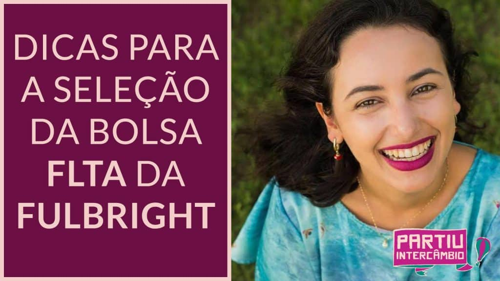 dicas seleção flta da fulbright partiu intercambio