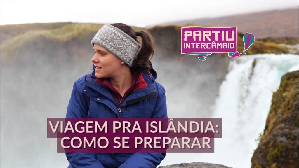 VIAGEM PARA ISLANDIA COMO SE ORGANIZAR PARTIU INTERCAMBIO BRUNA AMARAL0