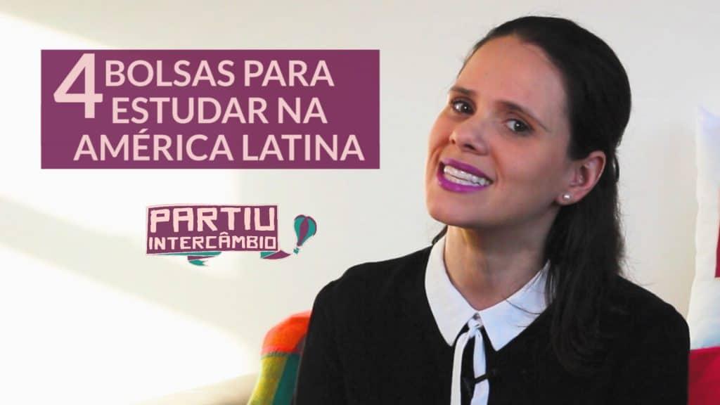 4 bolsas para estudar na América Latina